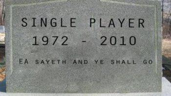 Single Player Games Are Kaput, says EA