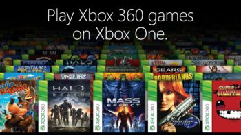 Microsoft Says Xbox 360 Owners Will Buy Xbox One For Backwards Compatibility