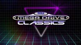 Sega Announce Mega Drive/Genesis Classics Hub Update