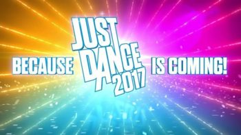 E3 2016: Just Dance 2017 Announced For PS4, Xbox One, PC, & Nintendo NX