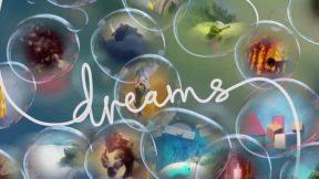 Media Molecule's Dreams Beta Now Coming 2017