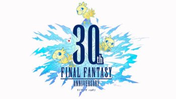 The Final Fantasy 30th Anniversary Sale Starts Today