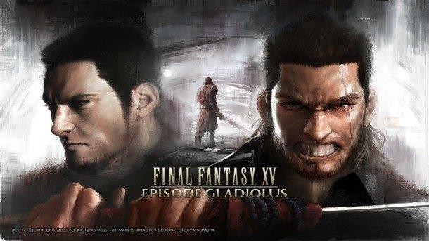Final Fantasy XV Episode Gladiolus
