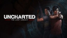 Uncharted: The Lost Legacy Discussed, E3 Demo Revealed on Twitch Stream