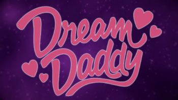 """Upcoming Dating Sim """"Dream Daddy"""" Lets You Date Dads As a Dad"""