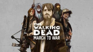 Mobile Game The Walking Dead: March to War Is Out Now
