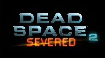 Dead Space 2 Severed DLC: New Trailer Marks the Date