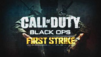 Black Ops First Strike DLC for Steam Coming Soon
