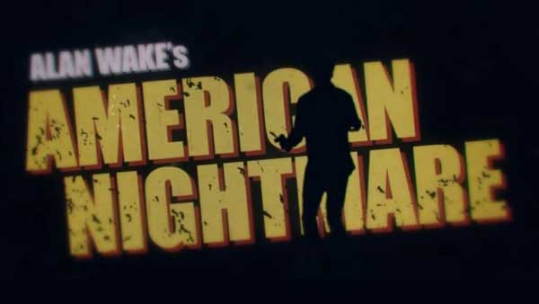 Alan Wake Returns in American Nightmare Next Year