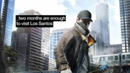 WatchDogs says two months is enough time to spend on GTA V