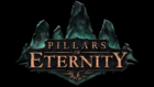 Project Eternity Named Pillars of Eternity, First Trailer Released