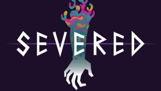 Drinkbox Studios Announces Severed For PlayStation 4