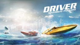 Ubisoft Releases New DRIVER Game, It's A Mobile Boat Racer