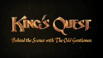 King's Quest Goes Behind The Scenes In New Developer Diary