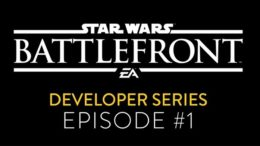 First Star Wars Battlefront Developer Diary Shows Brief Shots Of Gameplay
