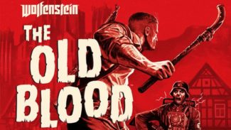 Wolfenstein: The Old Blood System Requirements Revealed