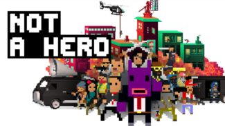 Devolver & Roll7 Push Not A Hero A Little Further Into May