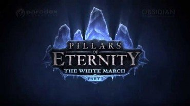 Pillars Of Eternity Expansion, The White March Announced