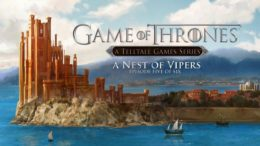 Game of Thrones A Telltale Games Series Episode 5 A Nest of Vipers