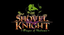 Shovel Knight Plague of Shadows DLC Expansion
