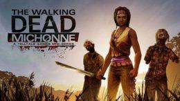 The Walking Dead Michonne Game Release Date