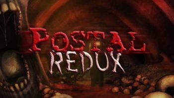 POSTAL Getting HD Remake With Redux This Spring
