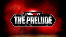 NBA 2K17: The Prelude Guide