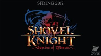 Shovel Knight: Specter of Torment Listed For March Release For Switch On Official Nintendo Website