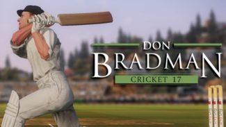 Don Bradman Cricket 17 Release Date Announced