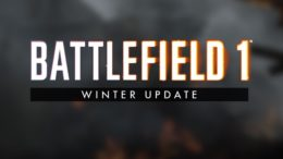 Battlefield 1 major winter update patch notes detailed