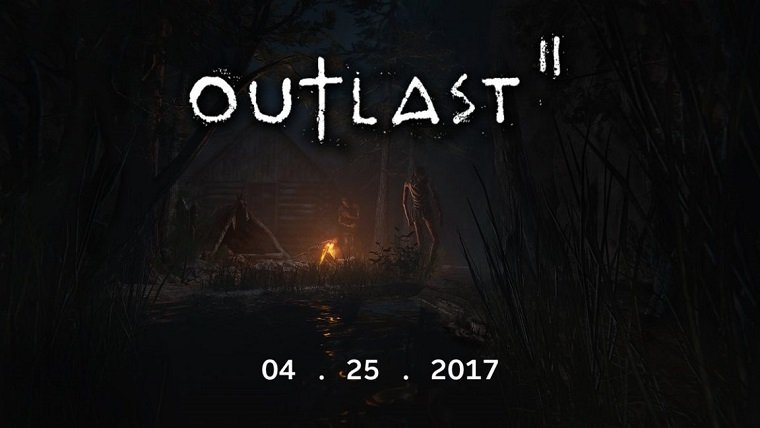Outlast 2 April