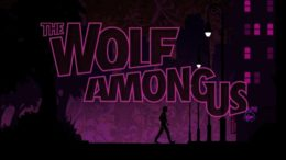 Where is The Wolf Among Us Season 2? 'We Hear You' says Telltale