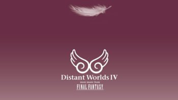 Distant Worlds IV: More Music From Final Fantasy Announced