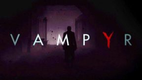 """DONTNOD Presents Vampyr"" Web Series Starts Today"
