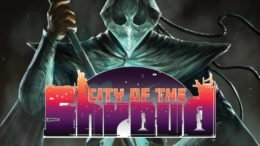 Fighting RPG City of the Shroud Coming this Summer, Console Ports Next Year