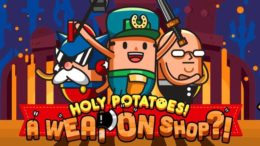 Daylight Studios Holy Potatoes! A Weapon Shop?! Holy Potatoes! We're in Space?! Holy Potatoes! What the Hell?! Indie Nintendo playstation Rising Star Games Image