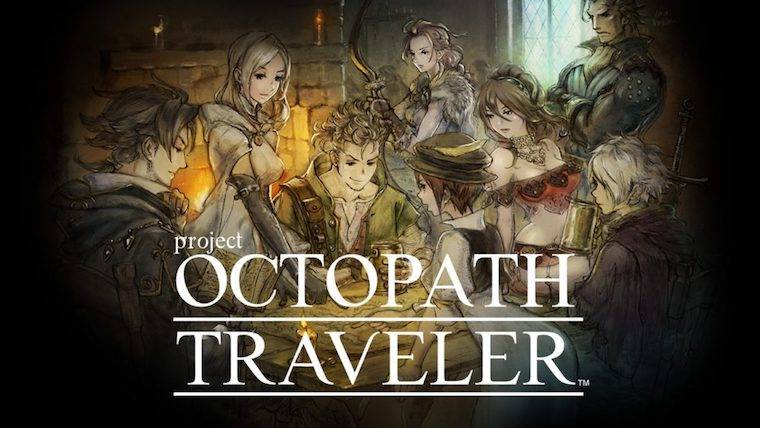 'Octopath Traveler' Gets a Release Date, More Game Info, and Other Goodies