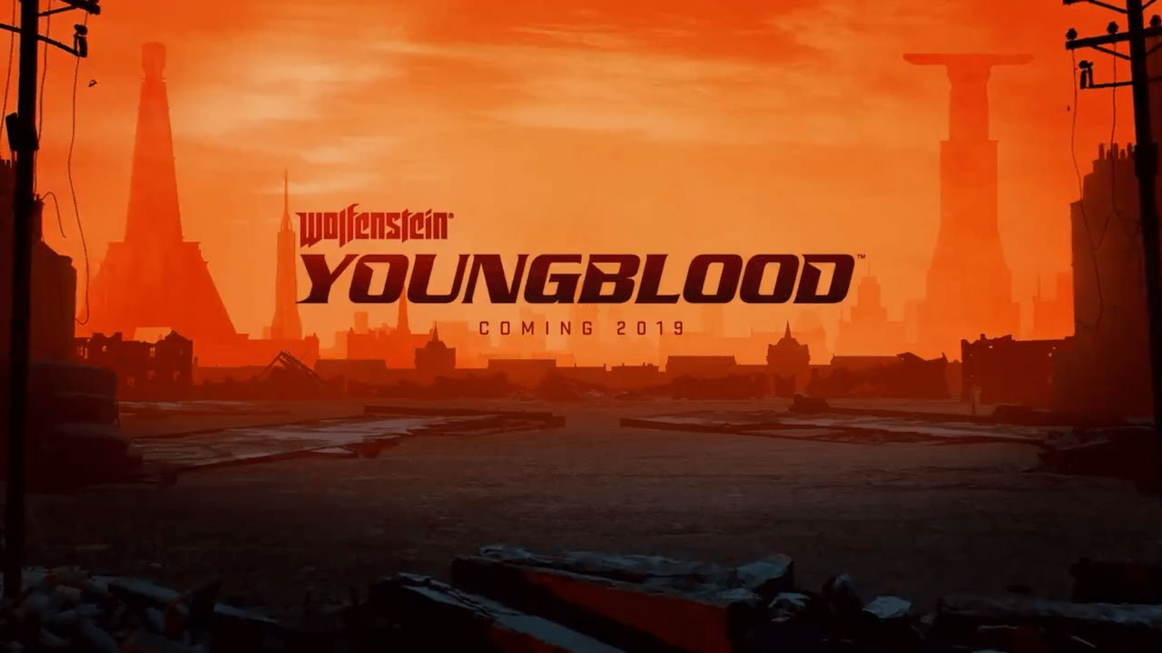 Wolfenstein: Youngblood Announced at Bethesda E3 2018 Showcase