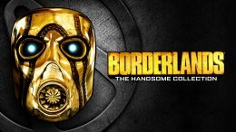 Borderlands: The Handsome Collection is This Week's Free Epic Game