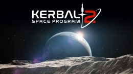 Kerbal Space Program 2 Delayed To Fall 2021