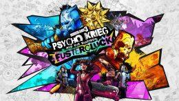 Borderlands 3 DLC 4 Psycho Krieg and the Fantastic Fustercluck