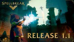 Spellbreak Update 1.1 Patch Notes