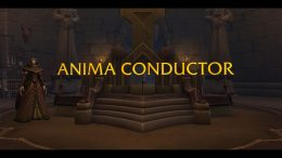 World of Warcraft Shadowlands - How to Unlock and Use Anima Conductor