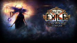 Path of Exiles: Echoes of the Atlas Makes the Endgame Fully Customizable