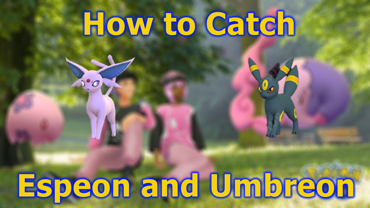 Pokemon-GO-How-to-Catch-Espeon-and-Umbreon-Valentines-Day-Collection-Challenge