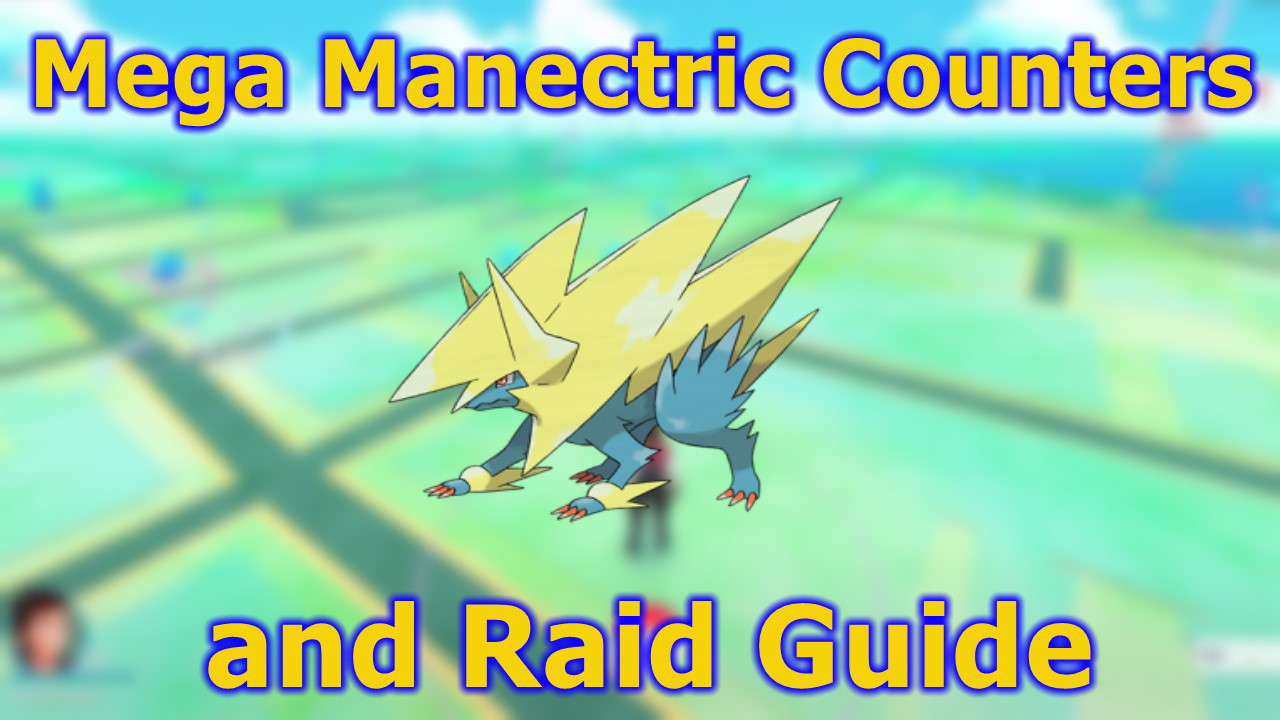 Pokemon-GO-Mega-Manectric-Counters-and-Raid-Guide