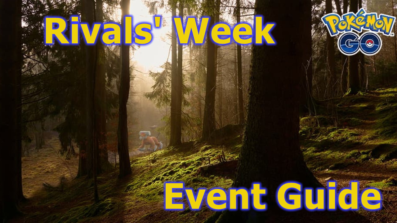 Pokemon-GO-Rivals-Week-Event-Guide-Everything-you-Need-to-Know