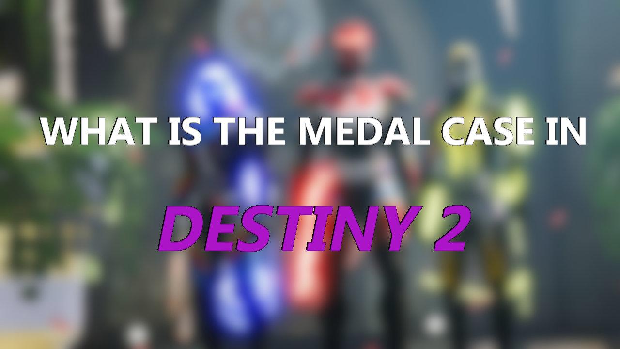 destiny-2-guardian-games-medal-case