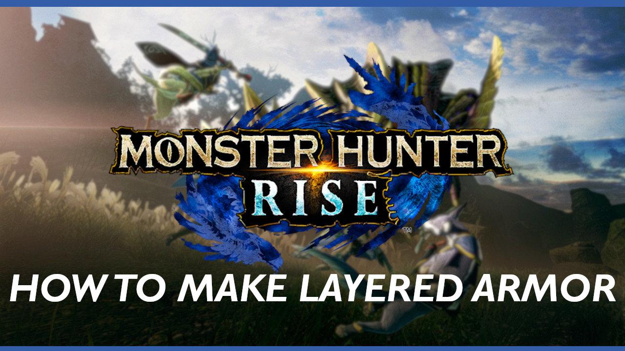 monster-hunter-rise-layered-armor