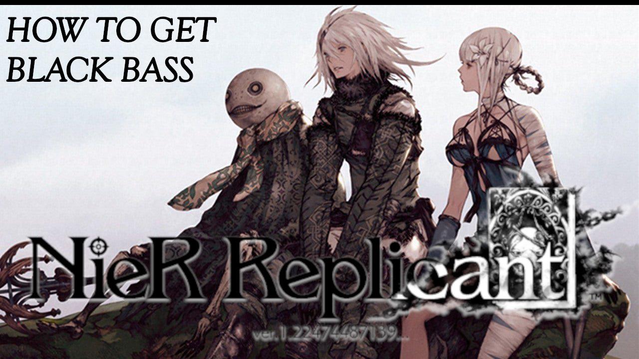 nier-replicant-black-bass